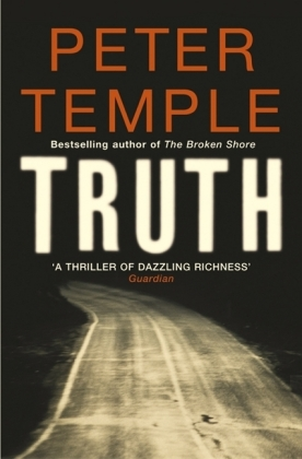 Truth. Wahrheit, englische Ausgabe - Winner of the Miles Franklin Literary Award 2010, Victorian Premier's Literary Award 2010 and Deutscher Krimi-Preis, International 2012