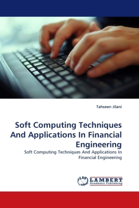 Soft Computing Techniques And Applications In Financial Engineering - Soft Computing Techniques And Applications In Financial Engineering