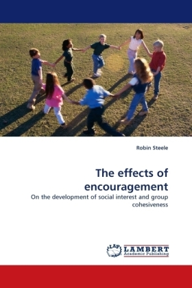 The effects of encouragement - On the development of social interest and group cohesiveness