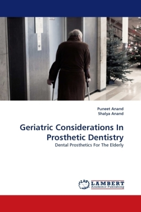 Geriatric Considerations In Prosthetic Dentistry - Dental Prosthetics For The Elderly