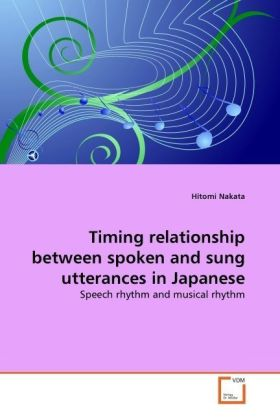 Timing relationship between spoken and sung utterances in Japanese - Speech rhythm and musical rhythm