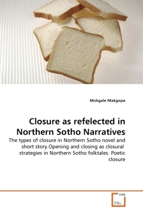 Closure as refelected in Northern Sotho Narratives - The types of closure in Northern Sotho novel and short story.Opening and closing as closural strategies in Northern Sotho folktales. Poetic closure