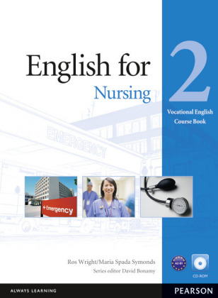 English for Nursing, Coursebook w. CD-ROM - Vocational English Level 2 (Elementary). Niveau A2-B1
