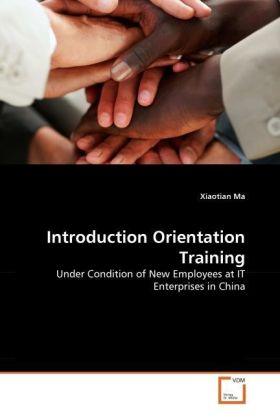 Introduction Orientation Training - Under Condition of New Employees at IT Enterprises in China
