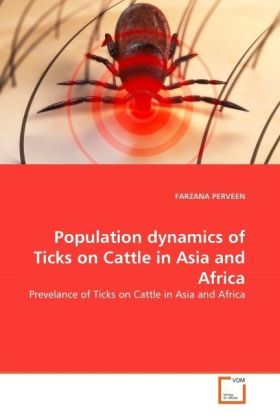 Population dynamics of Ticks on Cattle in Asia and Africa - Prevelance of Ticks on Cattle in Asia and Africa