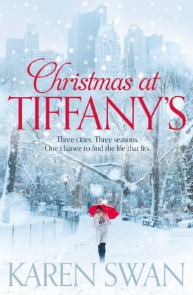Tiffany: Christmas at Tiffany's. Ein Geschenk von Tiffany, englische Ausgabe - Three cities. Three seasons. One chance to find the life that fits.