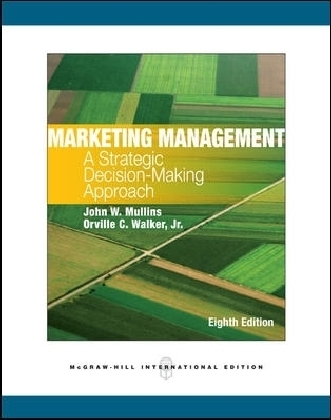Marketing Management - A Strategic Decision-Making Approach. International Edition