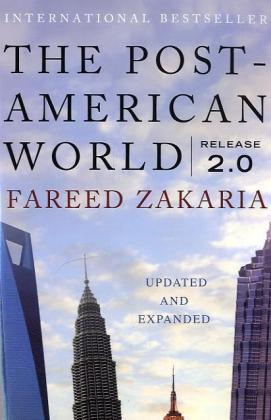 The Post-American World, Release 2.0 - Zakaria, Fareed