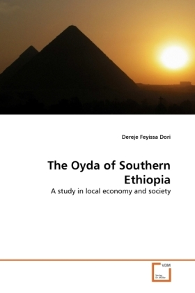 The Oyda of Southern Ethiopia - A study in local economy and society