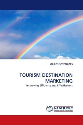 TOURISM DESTINATION MARKETING - Improving Efficiency and Effectiveness
