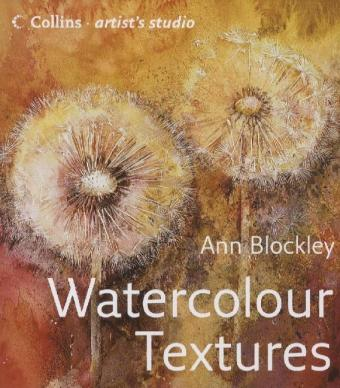 Collins Artist's Studio: Watercolour Textures