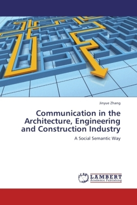 Communication in the Architecture, Engineering and Construction Industry - A Social Semantic Way
