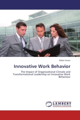 Innovative Work Behavior - The Impact of Organizational Climate and Transformational Leadership on Innovative Work Behaviour