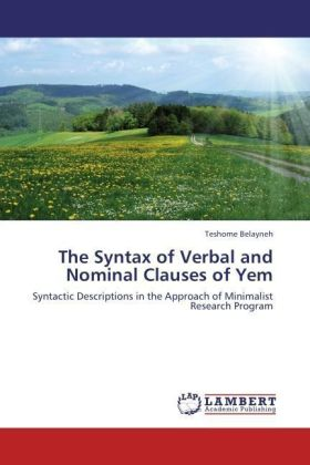 The Syntax of Verbal and Nominal Clauses of Yem - Syntactic Descriptions in the Approach of Minimalist Research Program