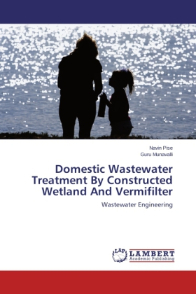 Domestic Wastewater Treatment By Constructed Wetland And Vermifilter - Wastewater Engineering