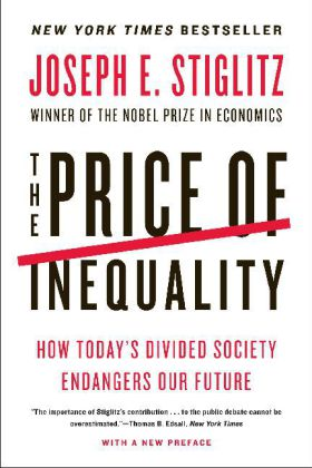 The Price of Inequality. Der Preis der Ungleichheit, englische Ausgabe - How Today's Divided Society Endangers Our Future