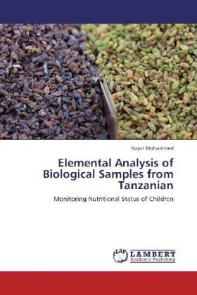 Elemental Analysis of Biological Samples from Tanzanian - Monitoring Nutritional Status of Children