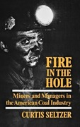 Seltzer, Curtis: Fire in the Hole
