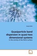 Stoltz, Dunja: Quasiparticle band dispersion in quasi-two dimensional systems