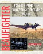 Aircraft Production, Minister Of: Bristol Beaufighter Pilot´s Flight Operating Instructions