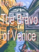 M. G. , Lewis: The Bravo of Venice - A Romance
