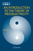 Yang, Jiashi: An Introduction to the Theory of Piezoelectricity
