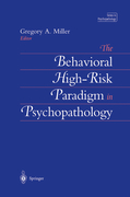 The Behavioral High-Risk Paradigm in Psychopathology