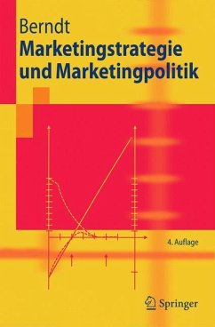 Marketingstrategie und Marketingpolitik - Berndt, Ralph