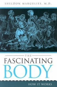 The Fascinating Body: How It Works - Margulies, Sheldon