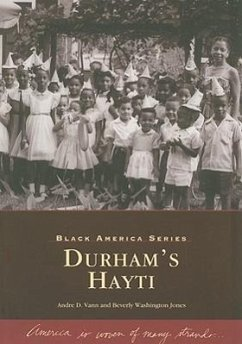 Durham's Hayti - Vann, Andre D. Washington Jones, Beverly