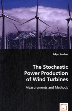 The Stochastic Power Production of Wind Turbines - Anahua, Edgar