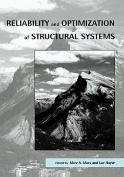 Reliability and Optimization of Structural Systems: Proceedings of the 11th Ifip Wg7.5 Working Conference, Banff, Canada, 2-5 November 2003 - Maes, Maes Maes, Marc Huyse Luc