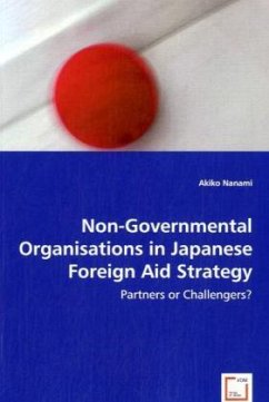Non-Governmental Organisations in Japanese Foreign Aid Strategy - Nanami, Akiko