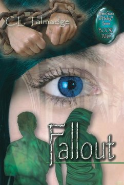 Fallout: Green Stone of Healing Series - Book Two - Talmadge, C. L.