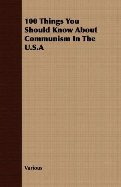 100 Things You Should Know About Communism In The U.S.A - Various