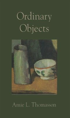 Ordinary Objects - Thomasson, Amie L.