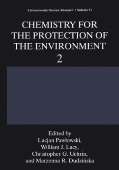 Chemistry for the Protection of the Environment 2 - Pawlowski, Lucjan (ed.) / Lacy, William J. / Uchrin, Christopher G. / Dudzinska, Marzenna R.