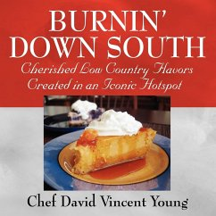 Burnin' Down South - Vincent, Chef David