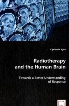Radiotherapy and the Human Brain - Igna, Ciprian D.