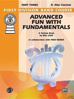 Advanced Fun with Fundamentals: E-Flat Alto Clarinet - Weber, Fred Laas, Bill