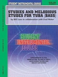 Student Instrumental Course Studies and Melodious Etudes for Tuba: Level I - Weber, Fred Laas, Bill