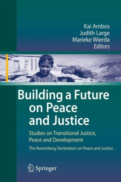 Building a Future on Peace and Justice - Ambos, Kai / Large, Judith / Wierda, Marieke (eds.)