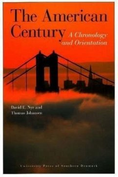 The American Century - Nye, David E. Johansen, Thomas
