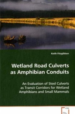 Wetland Road Culverts as Amphibian Conduits - Fitzgibbon, Keith