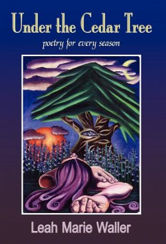 Under the Cedar Tree Poetry for Every Season - Waller, Leah Marie