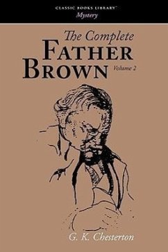 The Complete Father Brown Volume 2 - Chesterton, G. K.