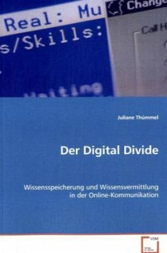 Der Digital Divide - Thümmel, Juliane