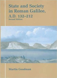 State and Society in Roman Galilee Ad 132-212