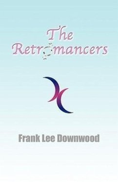 The Retromancers - Downwood, Frank Lee
