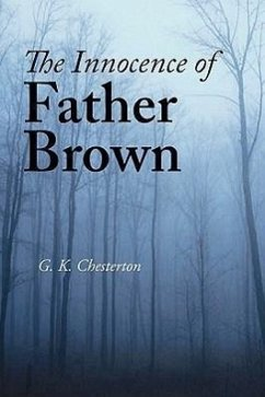 The Innocence of Father Brown, Large-Print Edition - Chesterton, G. K.